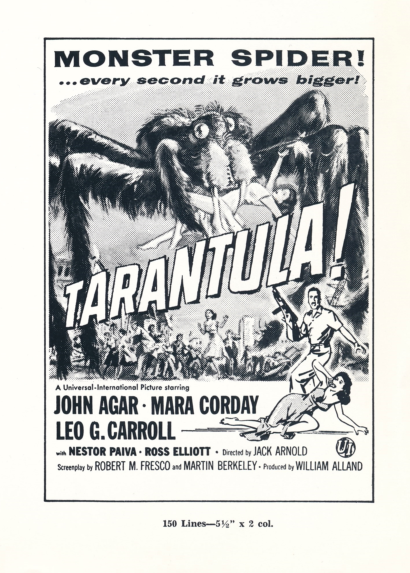 Universal's 1955 sci-fi film,Tarantula was one of the better entries in the studio's 'giant monster' cycle. Not too many stills of the title creature were released, so here's the best we could do. Anyway, the ad art is way more exciting than the actual finished product! Isn't that usually the case!
