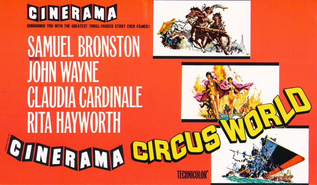 The 1963 production of 'Circus World' featured lots of big-top thrills for the Cinerama audience. This card is from the Capri Theater at 11th and Central in Kansas City, Missouri. That location is still a movie palace, but has long since been converted to a conventional multiplex.